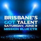 Brisbane's Got Talent!