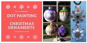 Dot Painting - Christmas Ornaments