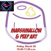 Marsmallow & Peep Art!