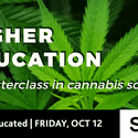 Higher Education - A masterclass in cannabis science