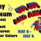 Comic-book Superheroes Exhibit