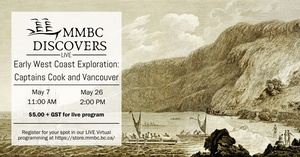 Virtual Program: MMBC Discovers - Early West Coast Exploration