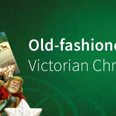 Old-fashioned Victorian Christmas
