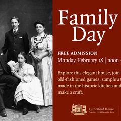 Family Day at Rutherford House!
