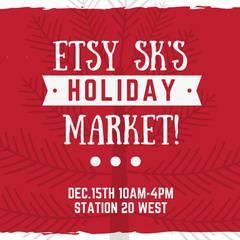 Etsy SK's Holiday Market