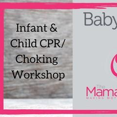 Infant & Child CPR/Choking Workshop