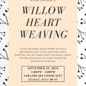 Willow Heart Weaving Workshop