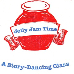 Jelly Jam Time: Story-Dancing and PUPPETS!