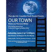 Place des Arts' Coquitlam Youth Theatre Presents Our Town