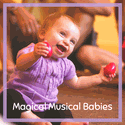 Magical Musical Babies: a mini-camp for infants and caregivers