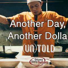 November (un)told: Another Day, Another Dollar