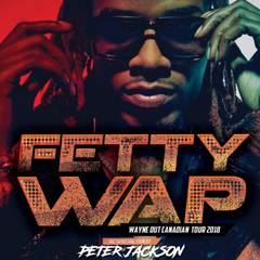 Fetty Wap: Wayne Out Canadian Tour with guests Peter Jackson