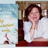 Salon@615 with Dorothea Benton Frank in conversation with Ann Patchett