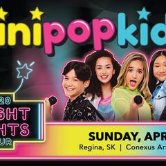 MINI POP KIDS Live: The Bright Lights Tour (Regina, SK)