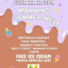 FREE Family Event: Manning Summer Melt