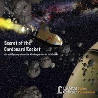 The Secret of the Cardboard Rocket