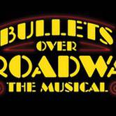 Bullets Over Broadway - Saturday