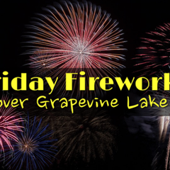 Grapevine SummerBlast Friday Fireworks