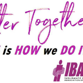 2018 IBAM Convention. Better Together. This is How We Do It!