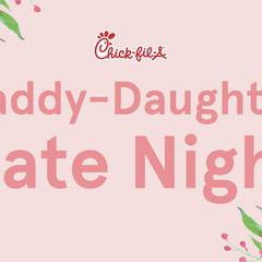 Chick-fil-A: Daddy Daughter Date Night 2019!