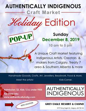 Authentically Indigenous Craft Market - Pop-Up - Holiday Edition at Grey EagleHotel