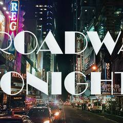 Broadway Tonight!