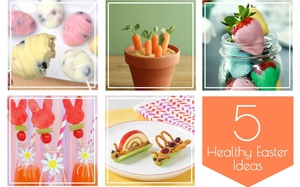 5 Healthy Easter Ideas for Kids