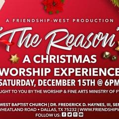 """The Reason"" A Christmas Worship Experience"