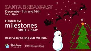 Breakfast with Santa @ Millstream Village!