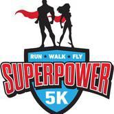 SuperPower 5K: Run- Walk- Fly