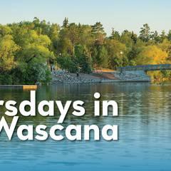 Thursdays in Wascana