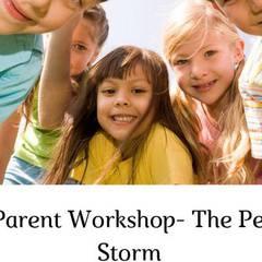 Free Parent Workshop- The Perfect Storm