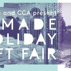2018 SFMade Holiday Fair at CCA