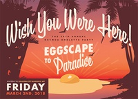 34th Annual Omelette Party: EGGscape to Paradise