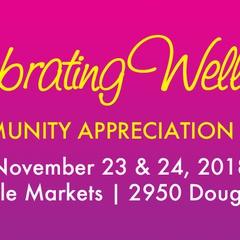 Celebrating Wellness - Community Appreciation Event