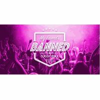 My Friend's Banned in White Rock