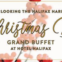 Christmas Day Grand Buffet at Hotel Halifax