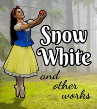 Snow White and Other Works in SW PDX