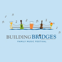 Building Bridges Family Music Festival