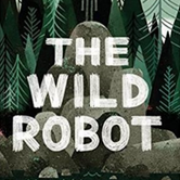 Roundtable Reading: The Wild Robot by Peter Brown