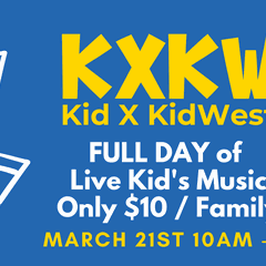 KXKW Kid By KidWest Full Day of Live Kids Music