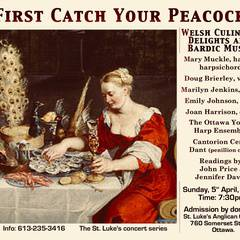 """First Catch Your Peacock""  Welsh Culinary Delights and Bardic Music"