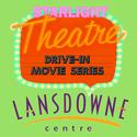 Lansdowne Centre Starlight Cinema Drive-In - Shazam