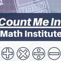 Count Me In! Math Institute