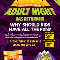 Adult Night @ Mt. Playmore
