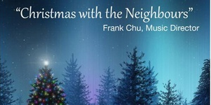Christmas With The Neighbours with special guests Downtown Singers