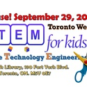 STEM For Kids Toronto West End Open House/Info Session