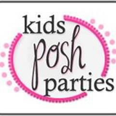 Kids Posh Parties