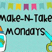 Make-N-Take Mondays