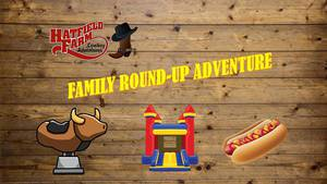 Family Round Up Adventure